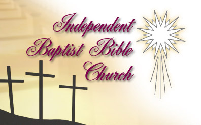 Inedependent Baptist Bible Church